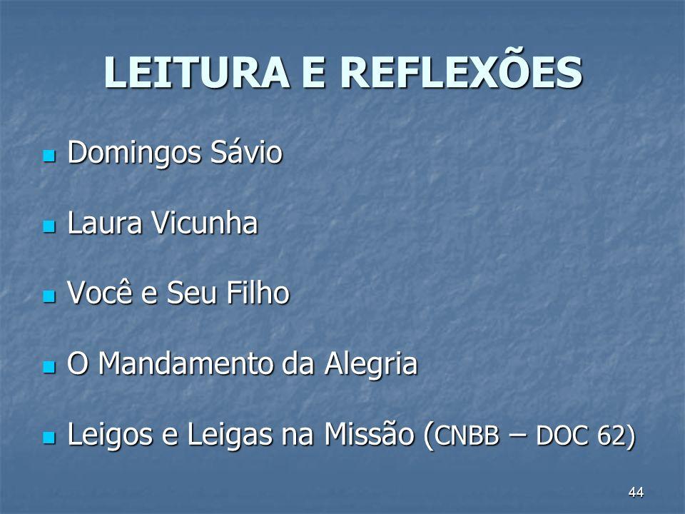 LEITURA E REFLEXÕES Domingos Sávio Laura Vicunha Você e Seu Filho