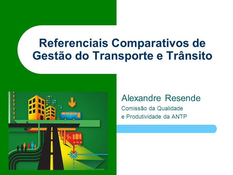 Referenciais Comparativos de Gestão do Transporte e Trânsito