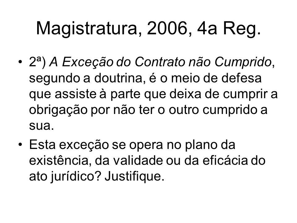 Magistratura, 2006, 4a Reg.