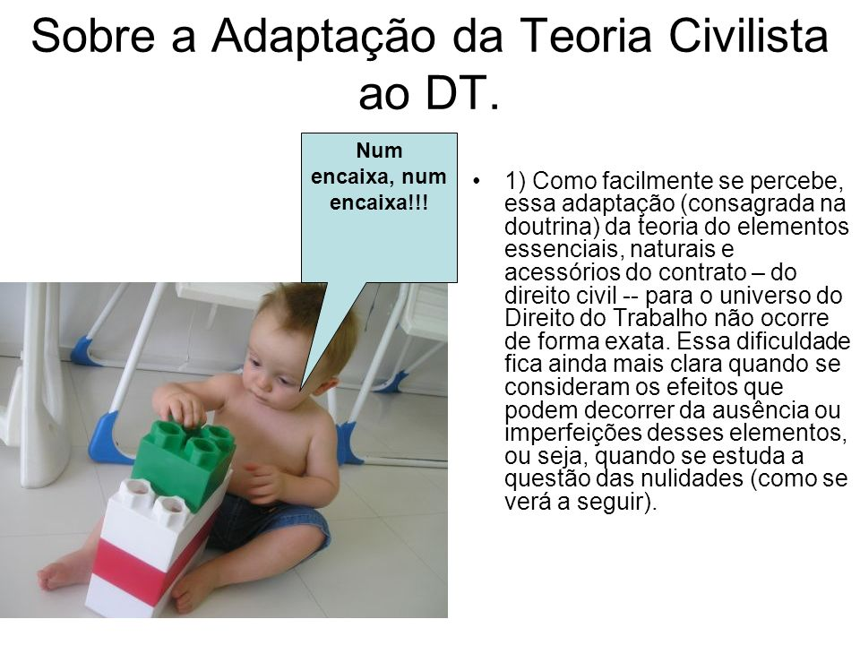 Sobre a Adaptação da Teoria Civilista ao DT.