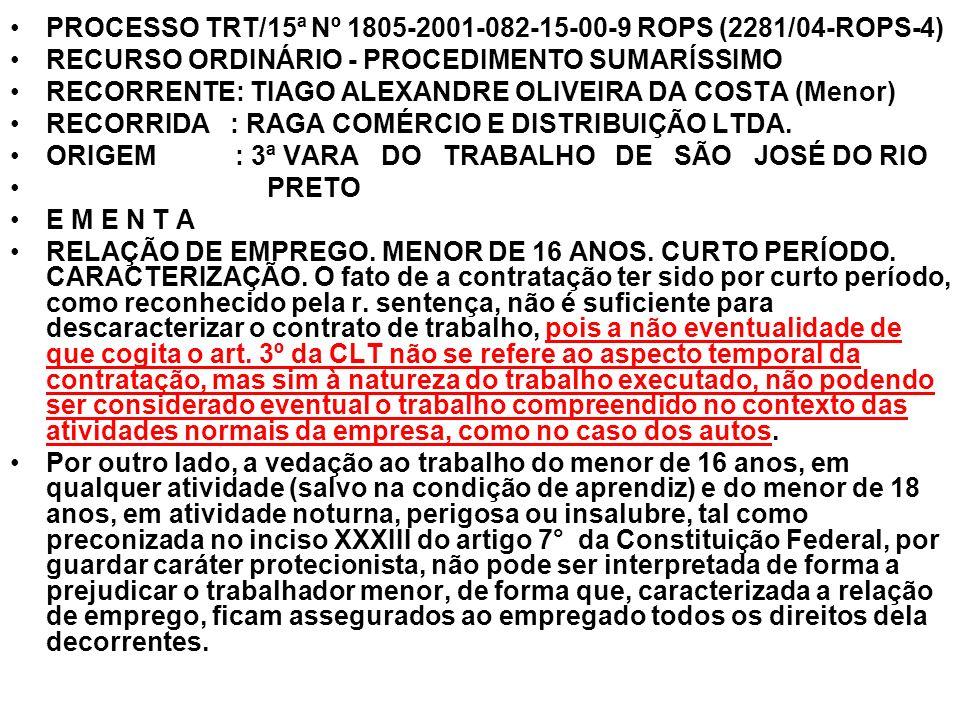 PROCESSO TRT/15ª Nº 1805-2001-082-15-00-9 ROPS (2281/04-ROPS-4)