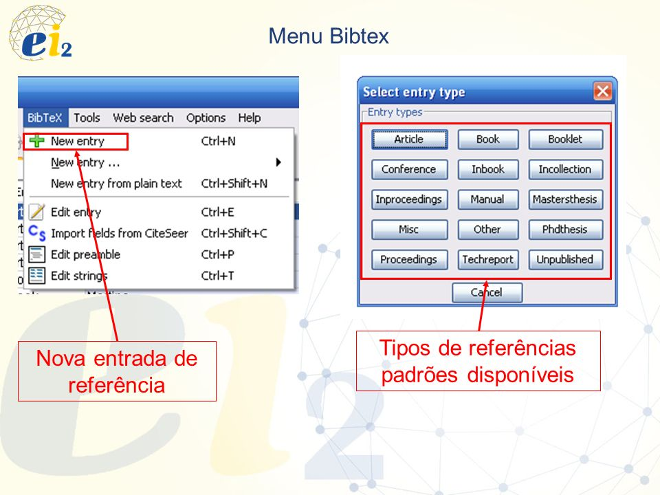 Tipos de referências padrões disponíveis Nova entrada de referência
