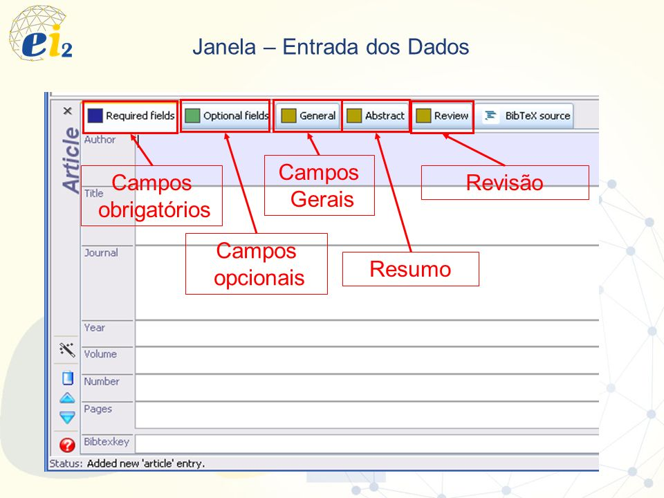 Janela – Entrada dos Dados