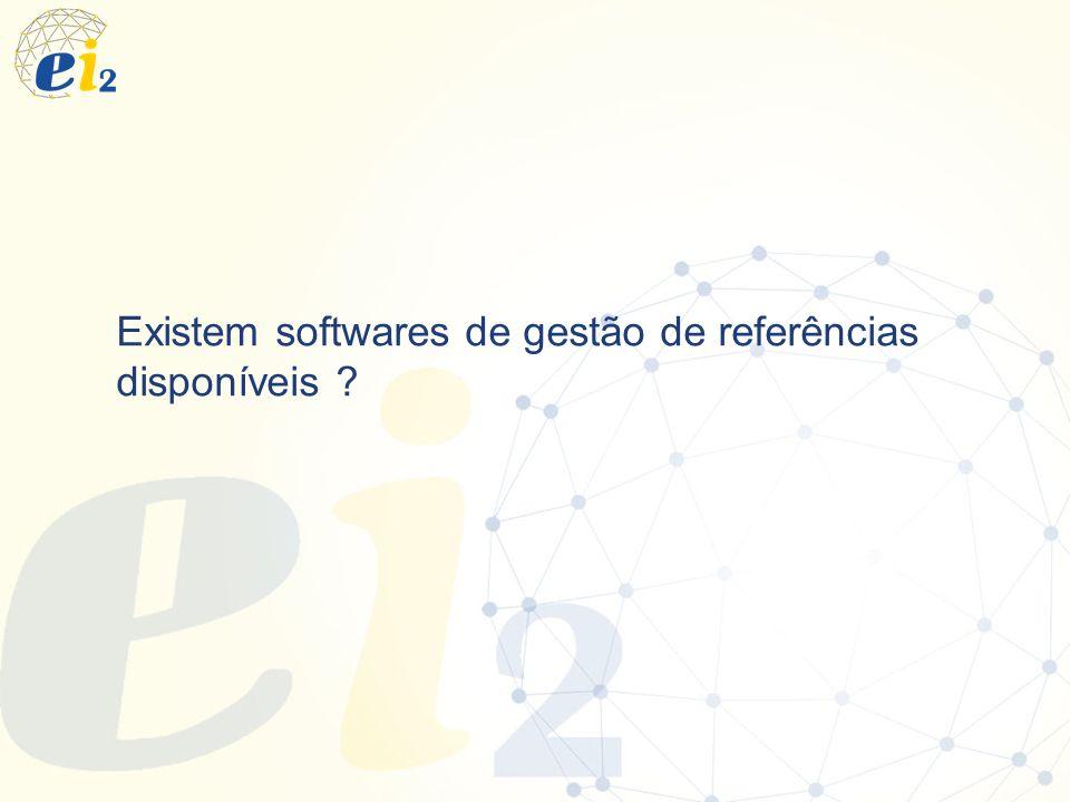 Existem softwares de gestão de referências disponíveis