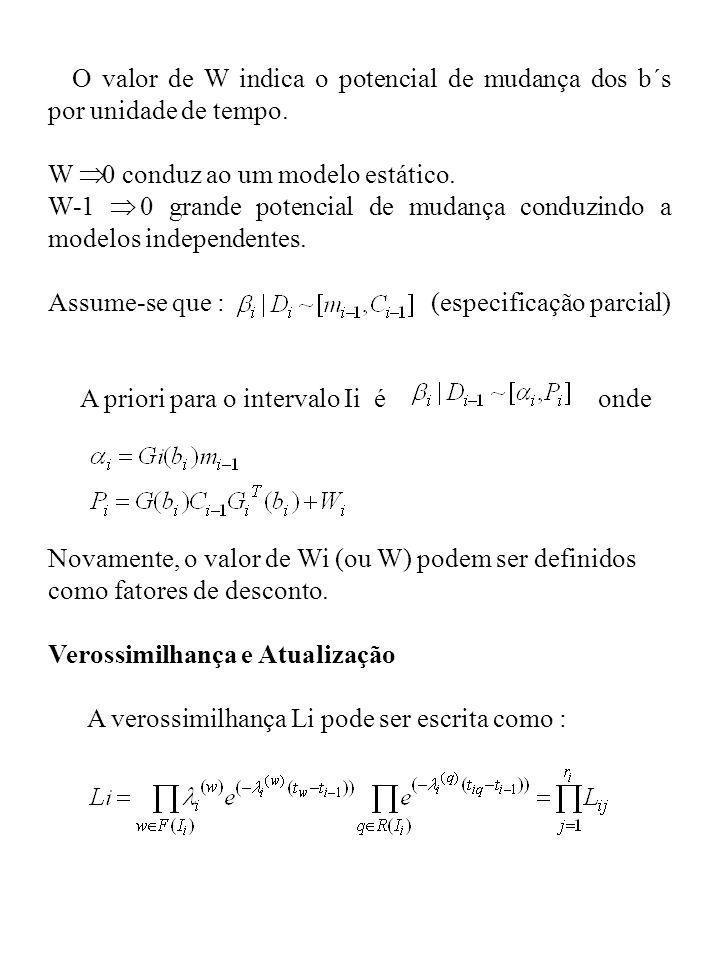 W Þ 0 conduz ao um modelo estático.