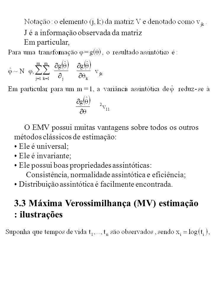 3.3 Máxima Verossimilhança (MV) estimação : ilustrações