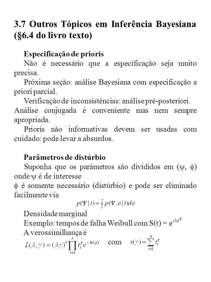 3.7 Outros Tópicos em Inferência Bayesiana (§6.4 do livro texto)