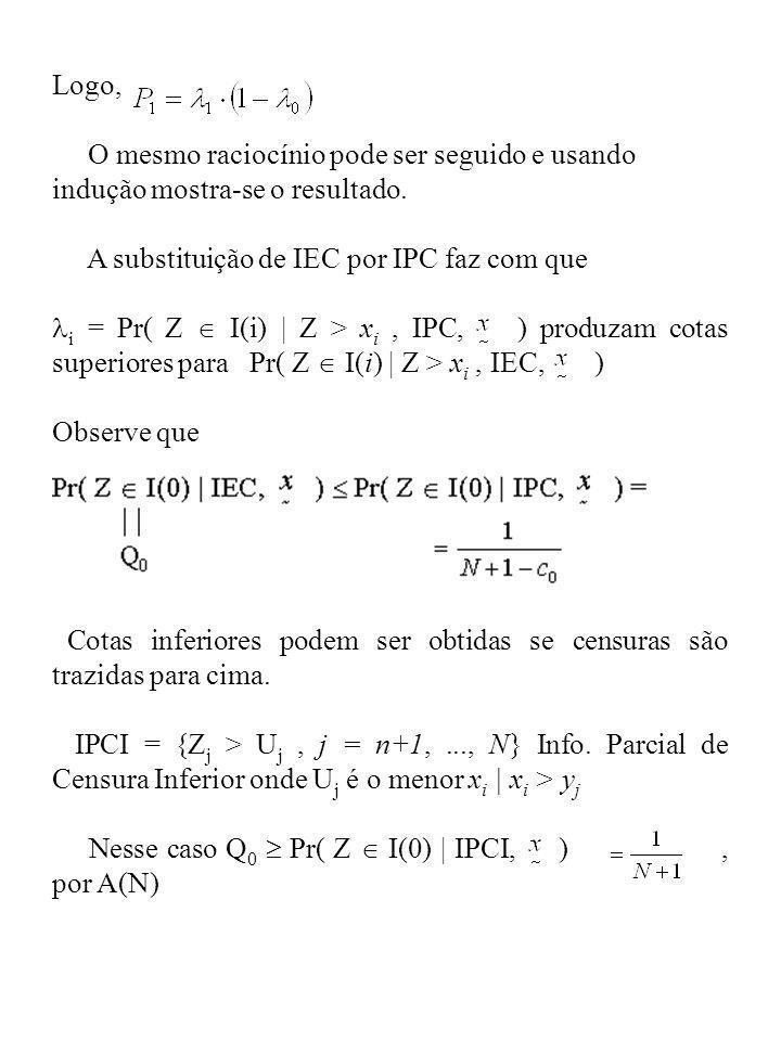 Logo, O mesmo raciocínio pode ser seguido e usando indução mostra-se o resultado. A substituição de IEC por IPC faz com que.