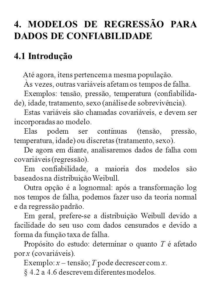 4. MODELOS DE REGRESSÃO PARA DADOS DE CONFIABILIDADE