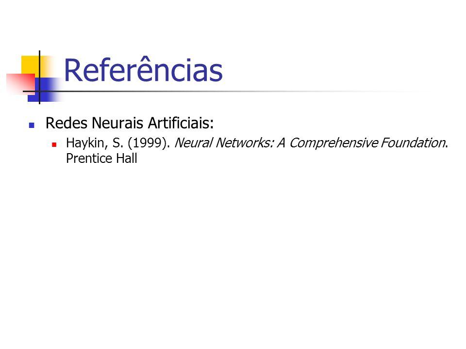 Referências Redes Neurais Artificiais: