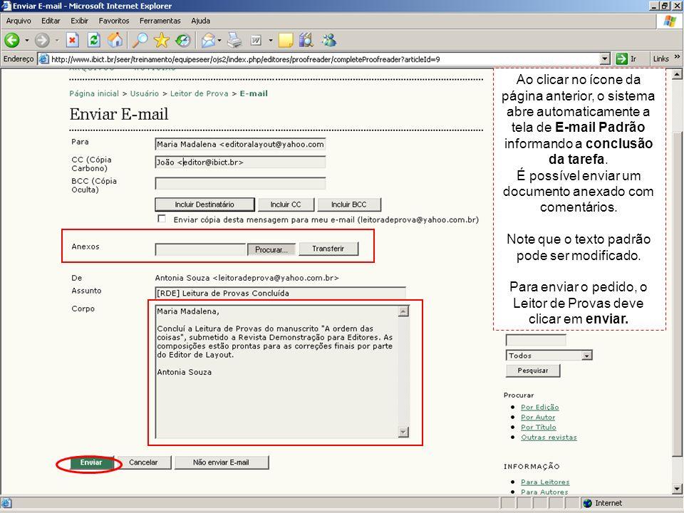 É possível enviar um documento anexado com comentários.
