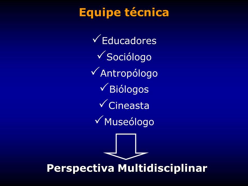 Equipe técnica Perspectiva Multidisciplinar Educadores Sociólogo