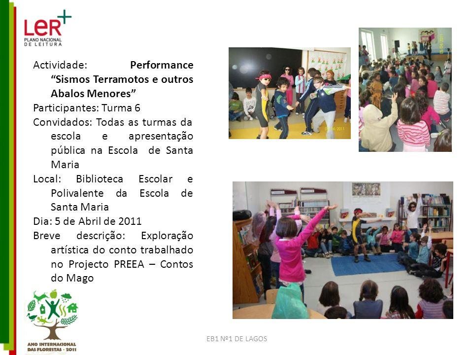 Actividade: Performance Sismos Terramotos e outros Abalos Menores