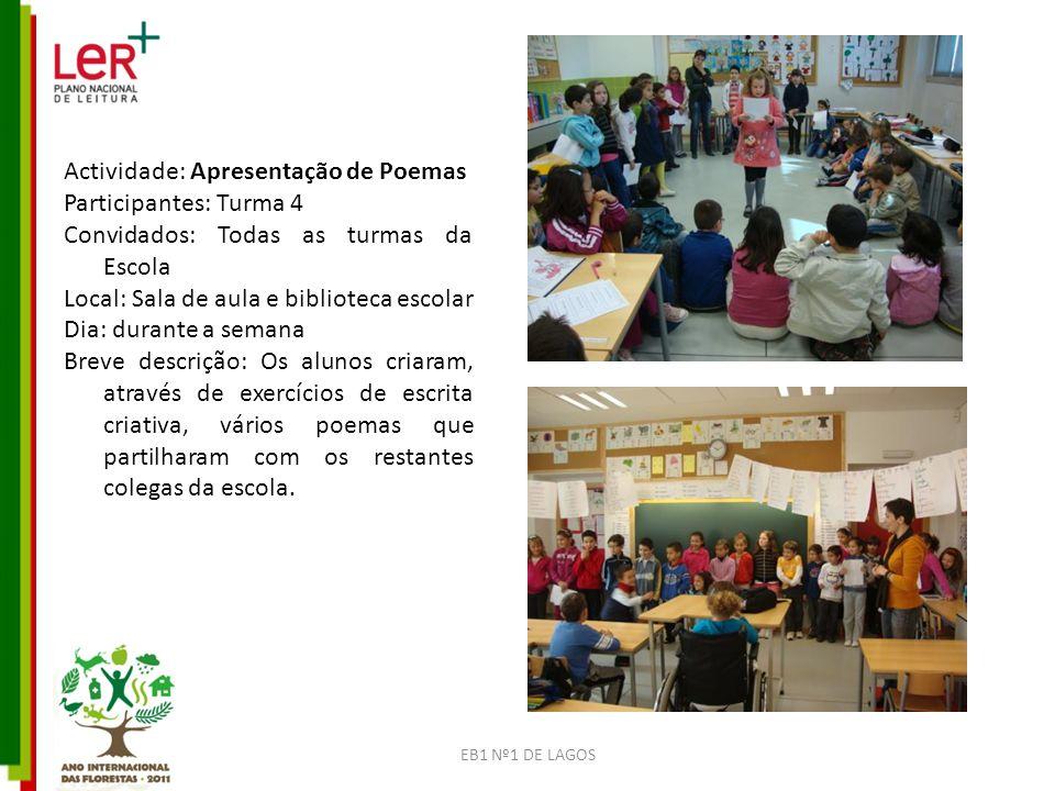 Actividade: Apresentação de Poemas Participantes: Turma 4
