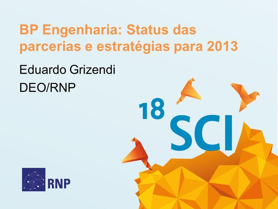 BP Engenharia: Status das parcerias e estratégias para 2013