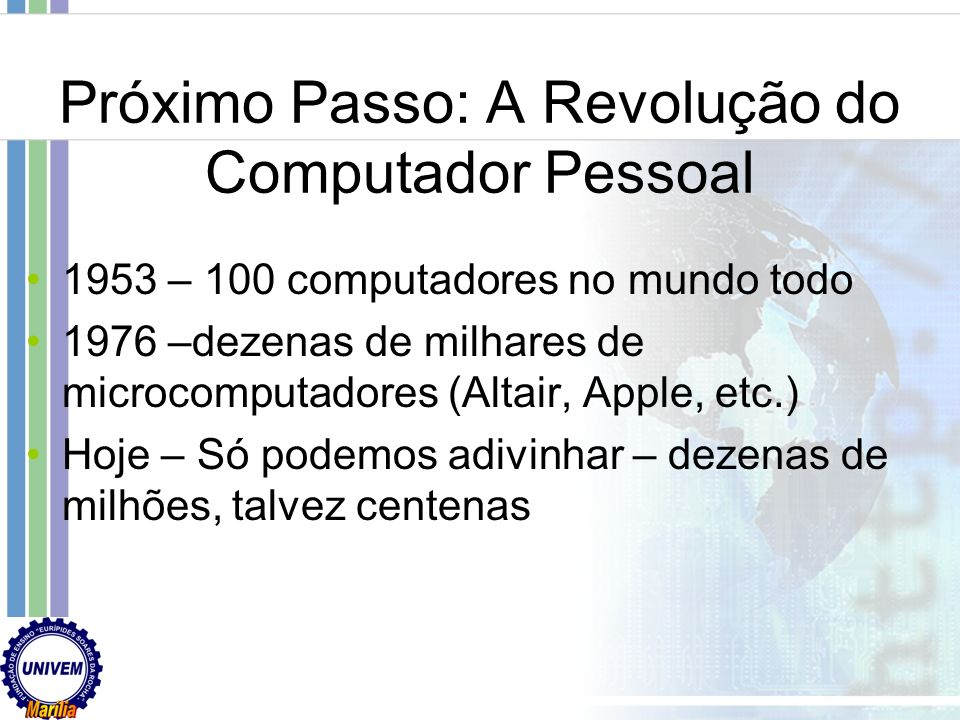 Próximo Passo: A Revolução do Computador Pessoal