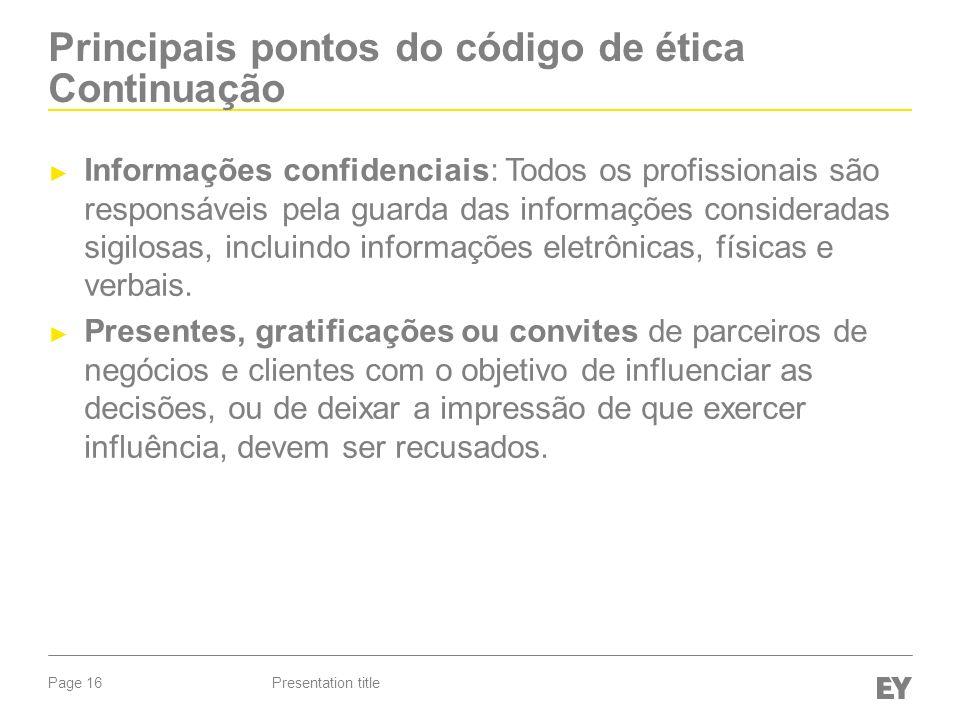 Principais pontos do código de ética Continuação