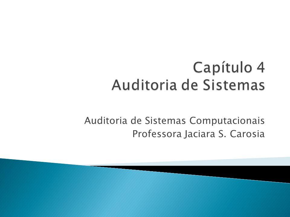 Capítulo 4 Auditoria de Sistemas