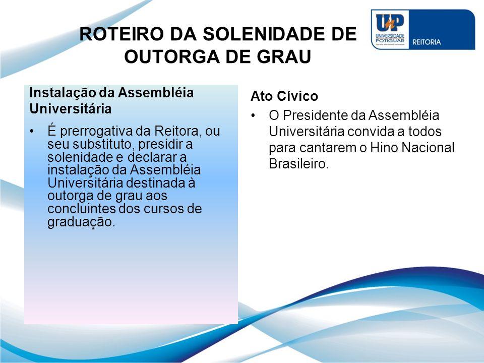 ROTEIRO DA SOLENIDADE DE OUTORGA DE GRAU