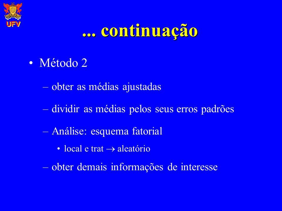 ... continuação Método 2 obter as médias ajustadas