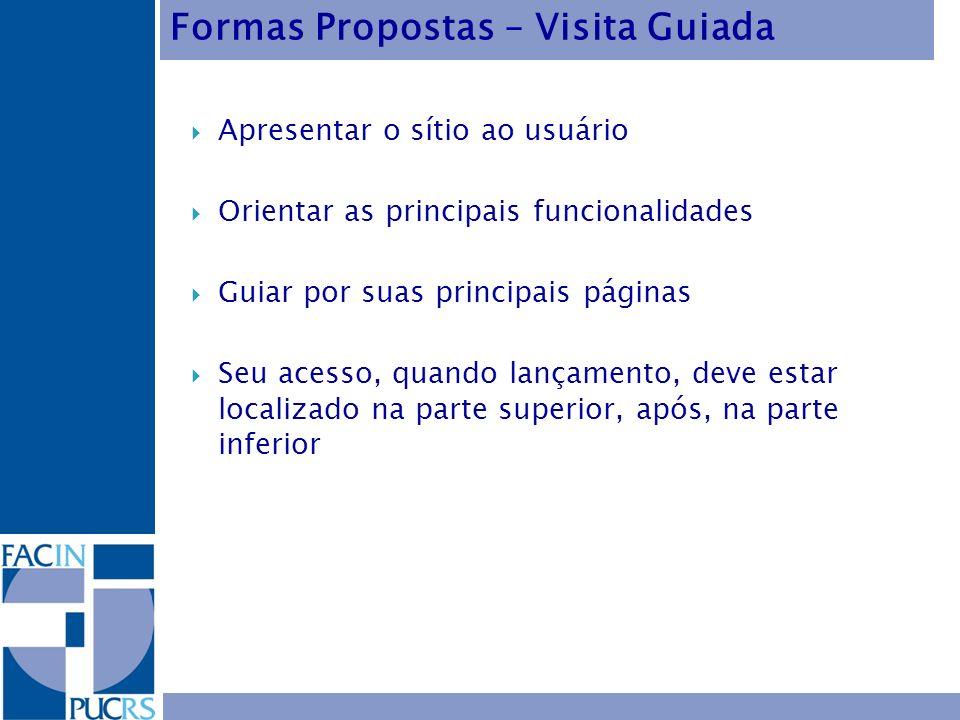 Formas Propostas – Visita Guiada