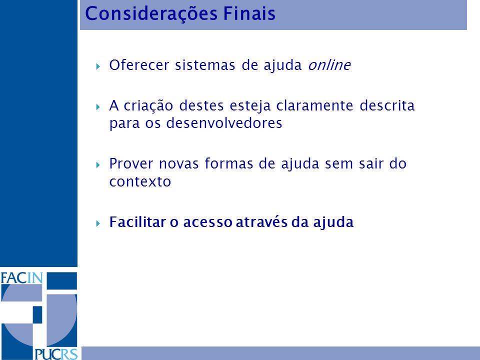 Considerações Finais Oferecer sistemas de ajuda online