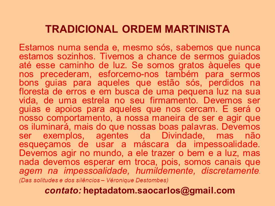 TRADICIONAL ORDEM MARTINISTA