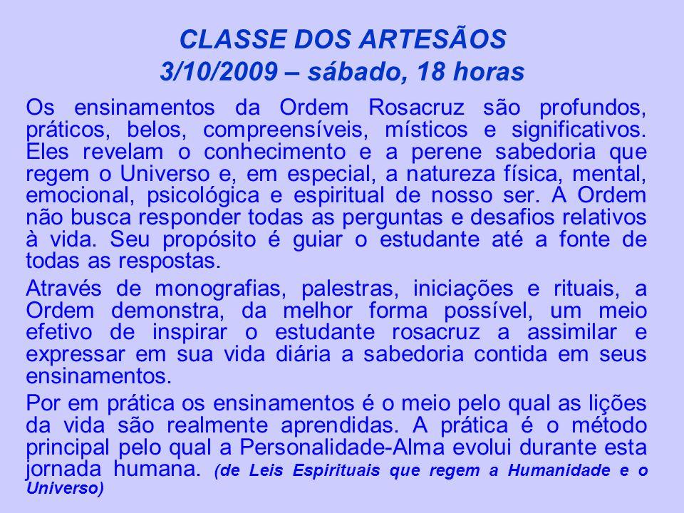 CLASSE DOS ARTESÃOS 3/10/2009 – sábado, 18 horas