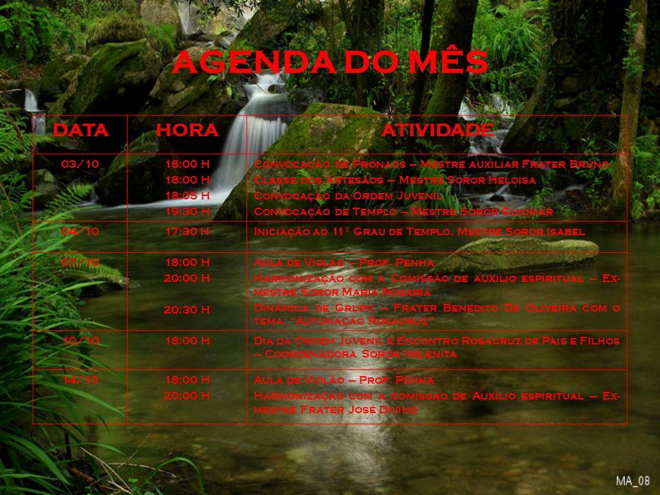 AGENDA DO MÊS DATA HORA ATIVIDADE 03/10 18:00 H 18:05 H 19:30 H