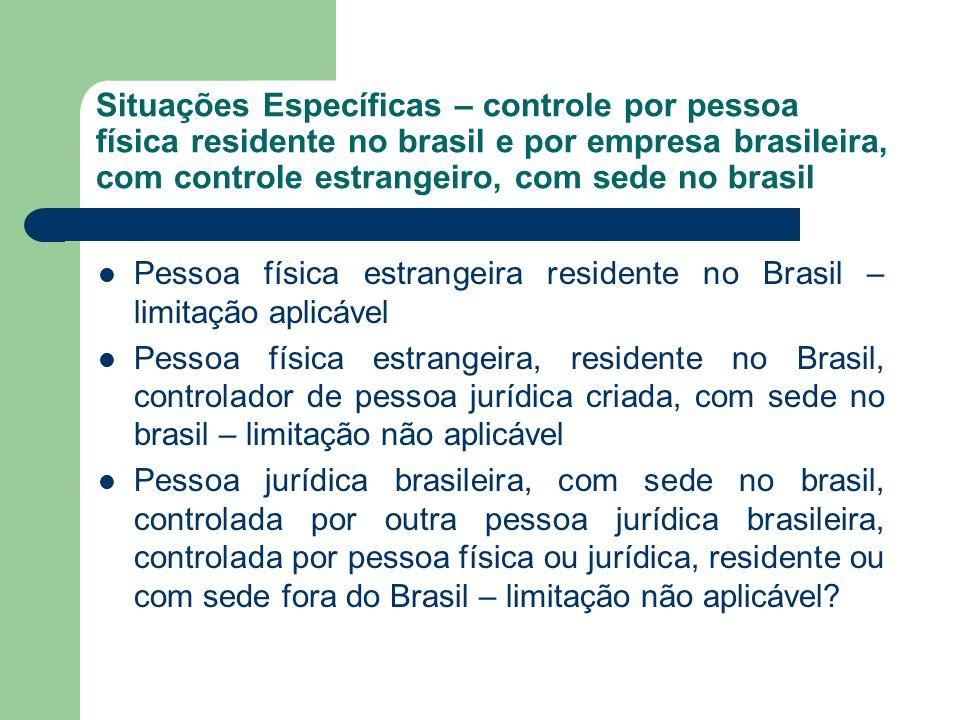 Situações Específicas – controle por pessoa física residente no brasil e por empresa brasileira, com controle estrangeiro, com sede no brasil