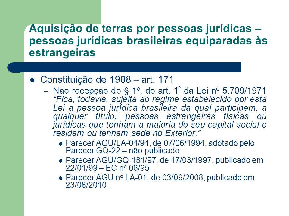 Aquisição de terras por pessoas jurídicas – pessoas jurídicas brasileiras equiparadas às estrangeiras
