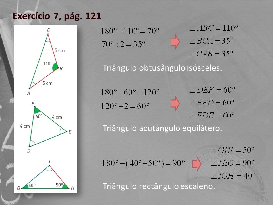 Exercício 7, pág. 121 Triângulo obtusângulo isósceles.