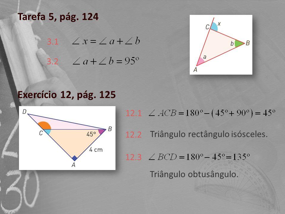 Tarefa 5, pág. 124 Exercício 12, pág. 125 3.1 3.2 12.1 12.2