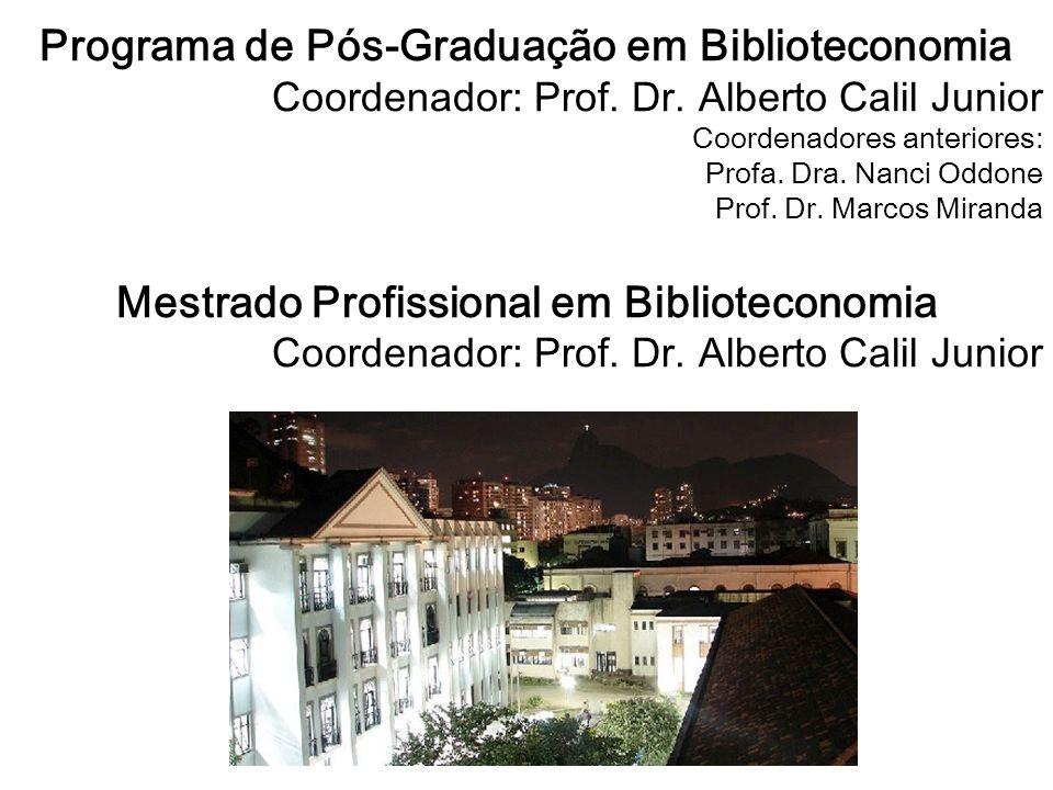 Programa de Pós-Graduação em Biblioteconomia