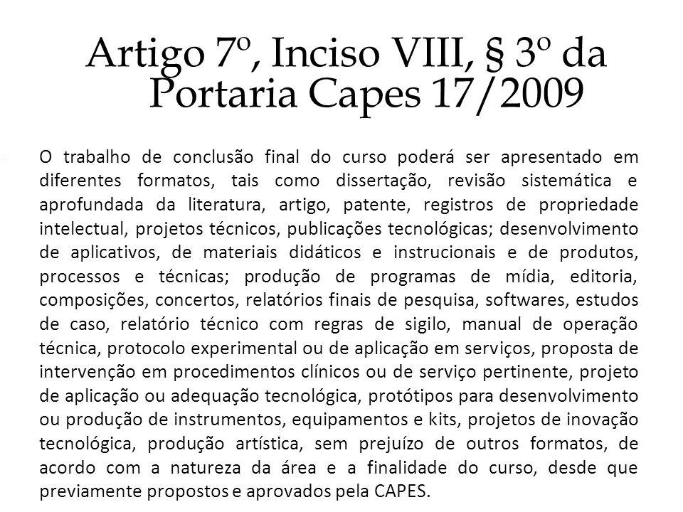 Artigo 7º, Inciso VIII, § 3º da Portaria Capes 17/2009