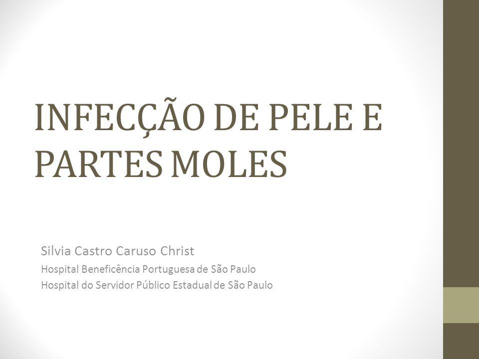 INFECÇÃO DE PELE E PARTES MOLES