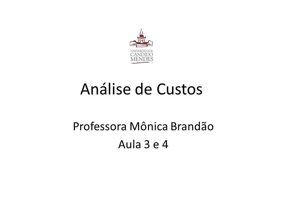 Professora Mônica Brandão Aula 3 e 4
