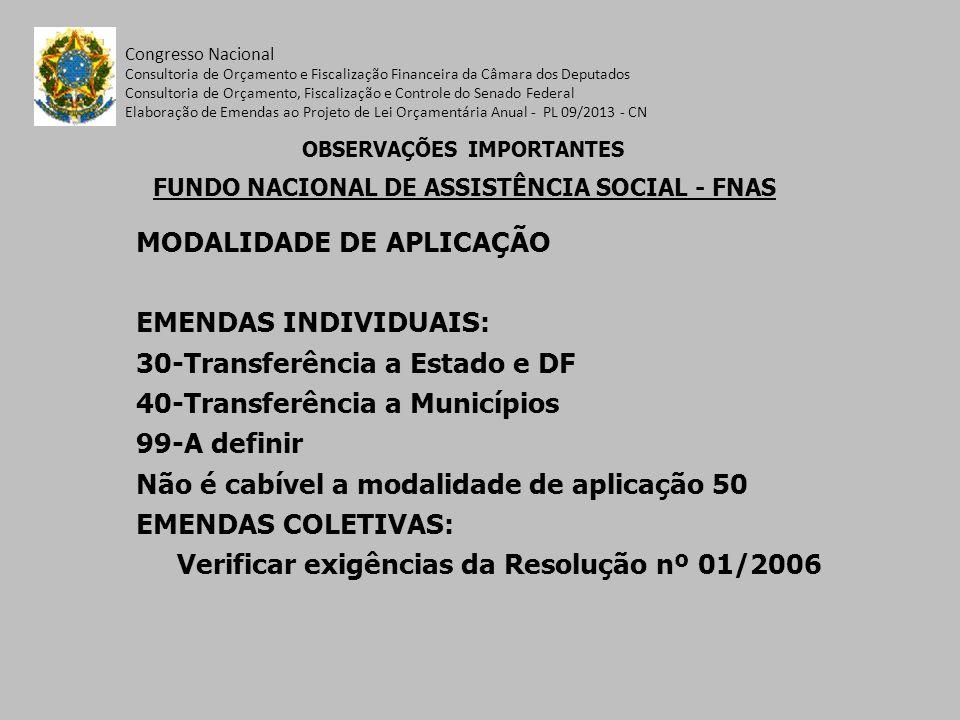 OBSERVAÇÕES IMPORTANTES FUNDO NACIONAL DE ASSISTÊNCIA SOCIAL - FNAS