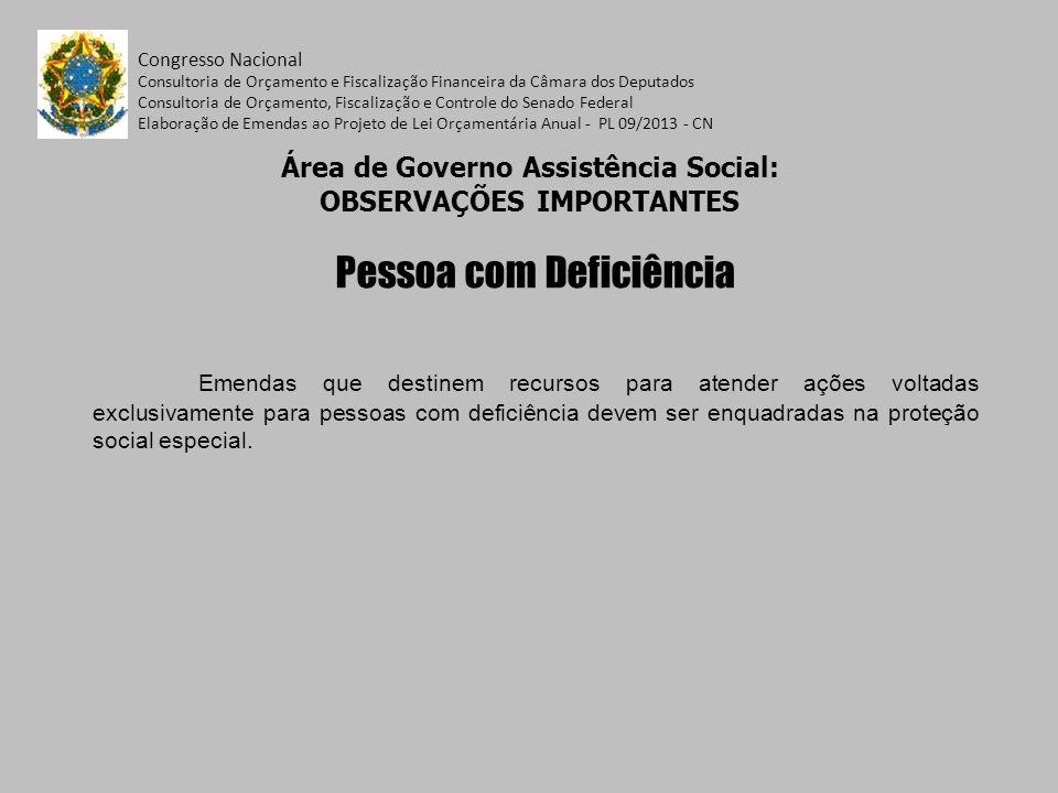 Área de Governo Assistência Social: OBSERVAÇÕES IMPORTANTES