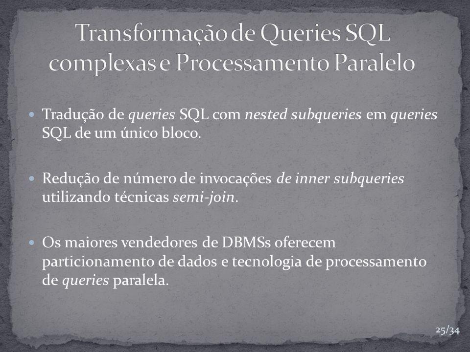 Transformação de Queries SQL complexas e Processamento Paralelo