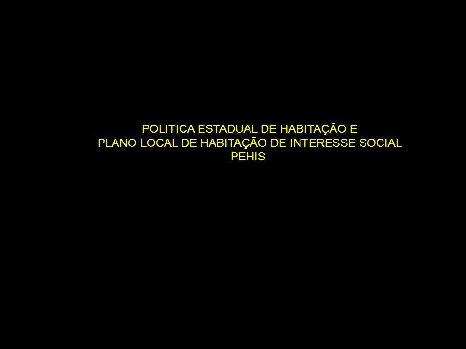 POLITICA ESTADUAL DE HABITAÇÃO E