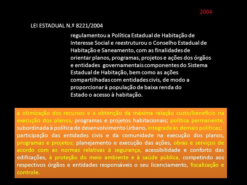 2004 LEI ESTADUAL N.º 8221/2004.
