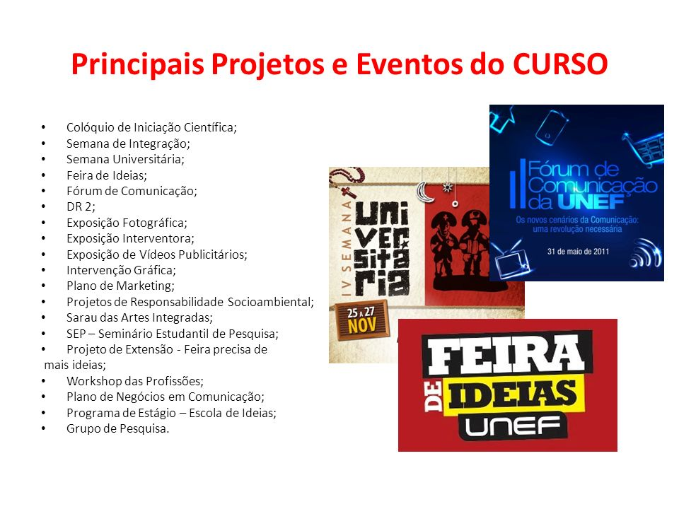 Principais Projetos e Eventos do CURSO