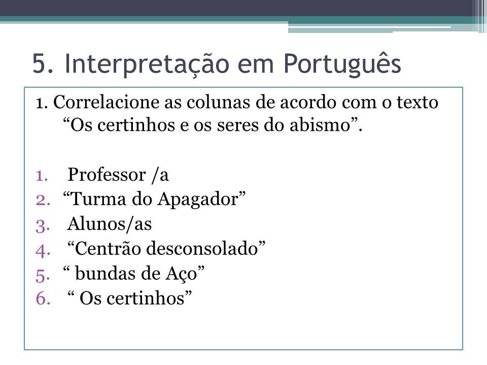 5. Interpretação em Português