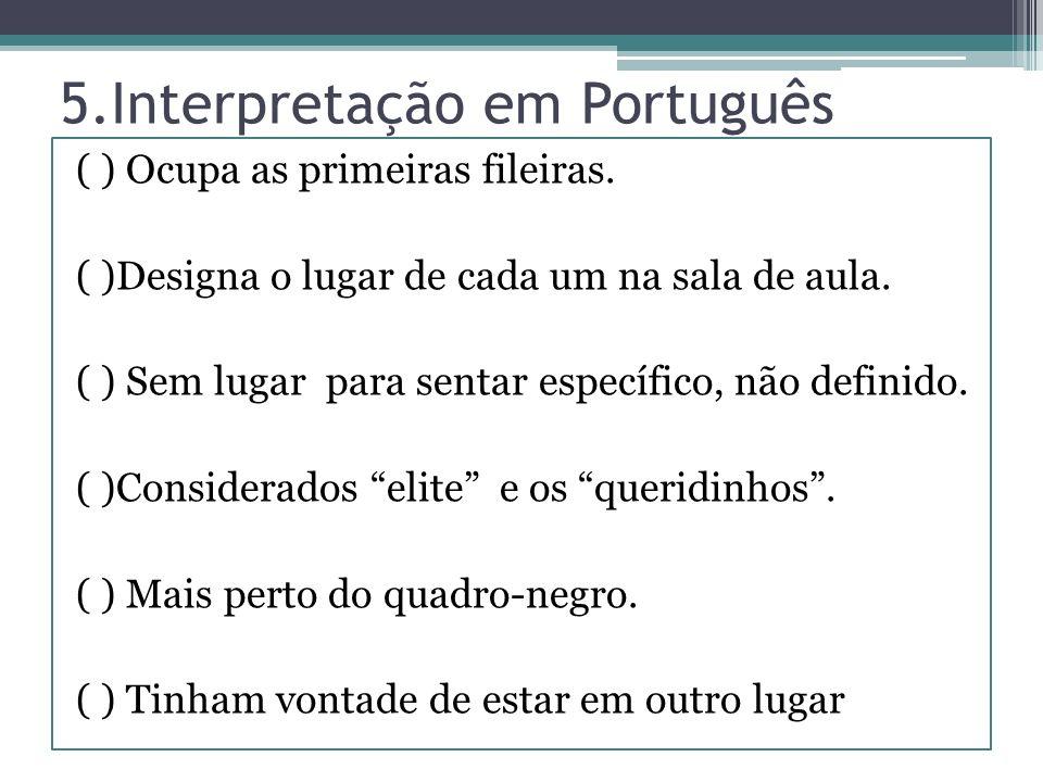 5.Interpretação em Português
