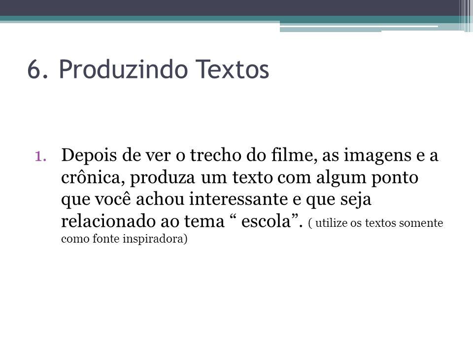 6. Produzindo Textos