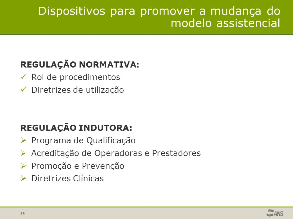 Dispositivos para promover a mudança do modelo assistencial