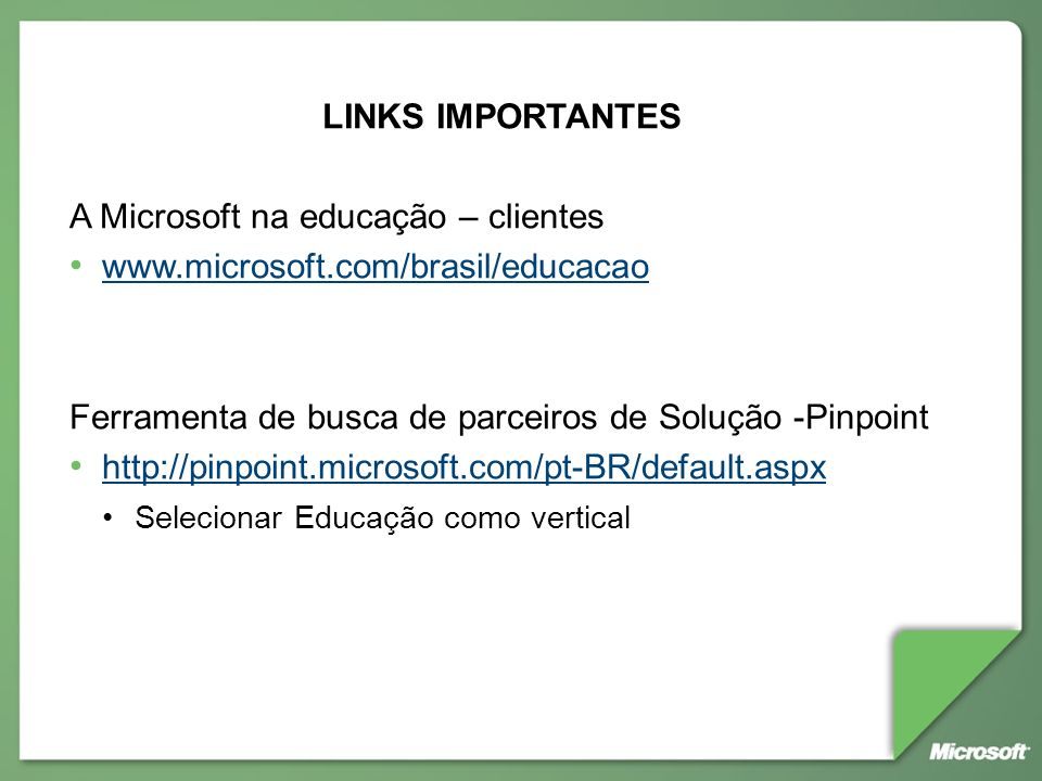 A Microsoft na educação – clientes www.microsoft.com/brasil/educacao