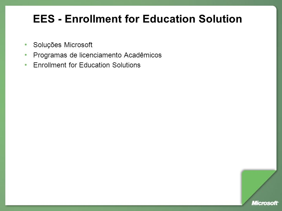 EES - Enrollment for Education Solution