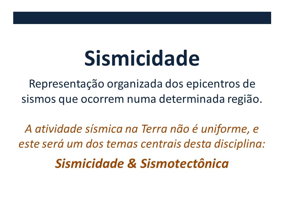 Sismicidade & Sismotectônica